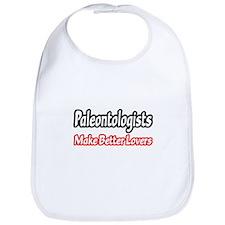 """Paleontologists Make Better Lovers"" Bib"