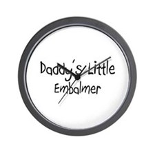 Daddy's Little Embalmer Wall Clock