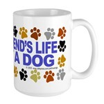 Save life, dog. Large Mug