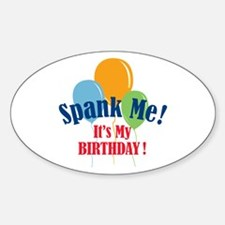 Spank Me Birthday Sticker (Oval)