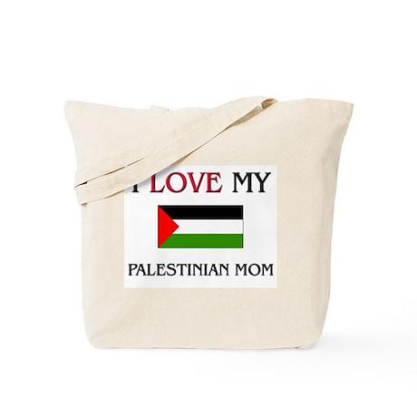 I Love My Palestinian Mom Tote Bag