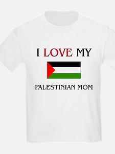 I Love My Palestinian Mom T-Shirt