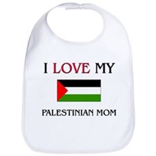 I Love My Palestinian Mom Bib