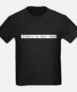 Today's My Best Day T