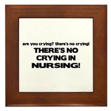 There's No Crying Nursing Framed Tile