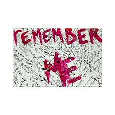Remember Me Magnet