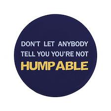 """Humpable - 3.5"""" Button"""
