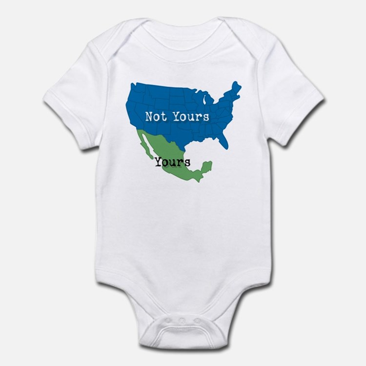 YOURS... NOT YOURS! Infant Bodysuit