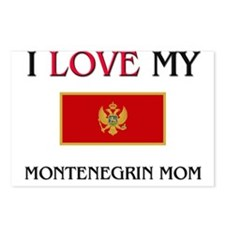 I Love My Montenegrin Mom Postcards (Package of 8)