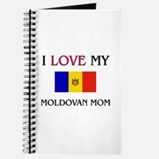 I Love My Moldovan Mom Journal