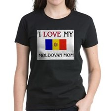 I Love My Moldovan Mom Tee