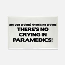 There's No Crying Paramedics Rectangle Magnet