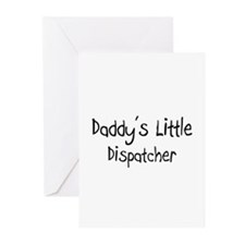 Daddy's Little Dispatcher Greeting Cards (Pk of 10