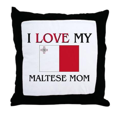 I Love My Maltese Mom Throw Pillow