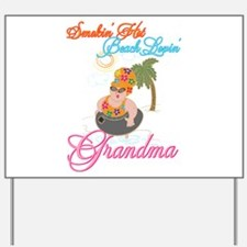 Beach Lovin Grandma Yard Sign