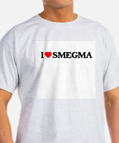 I Heart Smegma T-Shirt