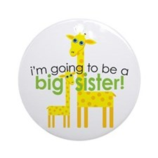 Big Sister To Be Giraffes Ornament (Round)
