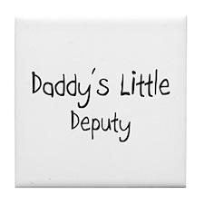 Daddy's Little Deputy Tile Coaster