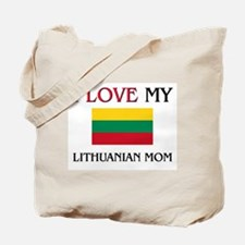 I Love My Lithuanian Mom Tote Bag
