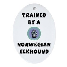 Trained by an Elkhound Keepsake (Oval)