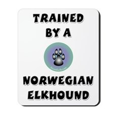 Trained by an Elkhound Mousepad