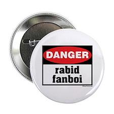 Danger Rabid Fanboi Button
