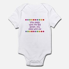 You mess with My Big Sister, Infant Bodysuit