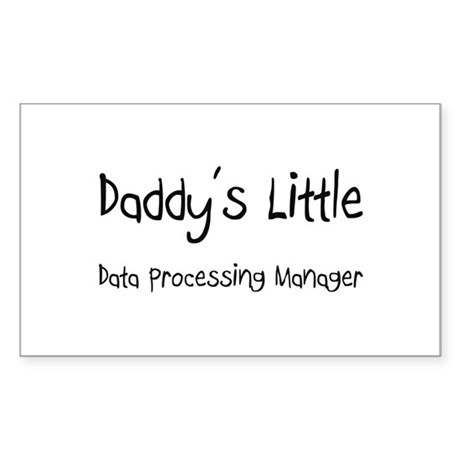 Daddy's Little Data Processing Manager Sticker (Re