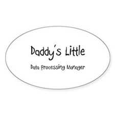 Daddy's Little Data Processing Manager Decal