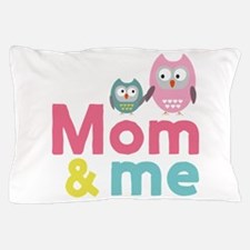My mom and me Mothersday Cd8du Pillow Case