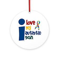 I Love My Autistic Son 1 Ornament (Round)
