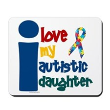 I Love My Autistic Daughter 1 Mousepad