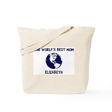 ELIZABETH - Worlds Best Mom Tote Bag