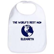 ELIZABETH - Worlds Best Mom Bib