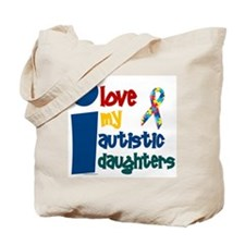 I Love My Autistic Daughters 1 Tote Bag