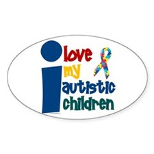 I Love My Autistic Children 1 Oval Decal