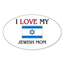 I Love My Jewish Mom Oval Decal