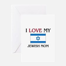 I Love My Jewish Mom Greeting Card
