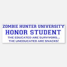 A Zombie Hunter University Bumper Bumper Bumper Sticker