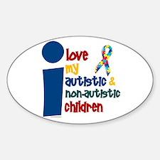 I Love My Autistic & NonAutistic Children 1 Sticke
