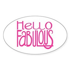 Hello Fabulous Short Oval Decal