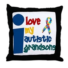 I Love My Autistic Grandsons 1 Throw Pillow