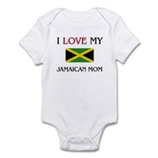 I Love My Jamaican Mom Onesie