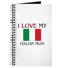 I Love My Italian Mom Journal