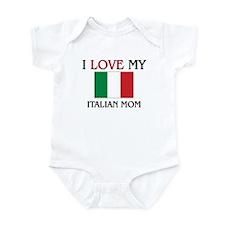 I Love My Italian Mom Infant Bodysuit