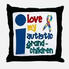 I Love My Autistic Grandchildren 1 Throw Pillow