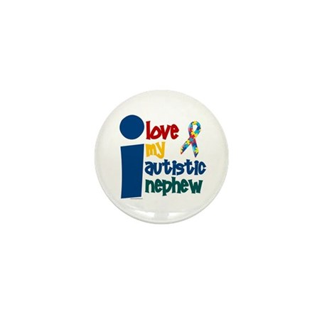 I Love My Autistic Nephew 1 Mini Button (10 pack)