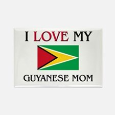 I Love My Guyanese Mom Rectangle Magnet