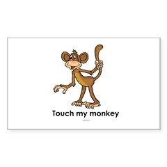 Touch my monkey ~ Rectangle Decal