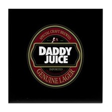 """Daddy Juice"" Tile Coaster"